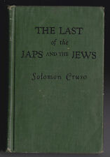 Solomon Cruso - The Last of the Japs and Jews - 1st/1st 1933 - Future Race Wars