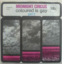 """7"""" 1972 MEGA RAR! MIDNIGHT CIRCUS Coloured Is Gay /VG+"""