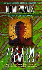 Vaccum Flowers by Michael Swanwick. Unread paperback. f30