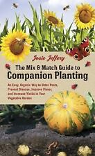The Mix & Match Guide to Companion Planting: An Easy, Organic Way to D-ExLibrary