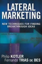 Lateral Marketing: New Techniques for Finding Breakthrough Ideas-ExLibrary