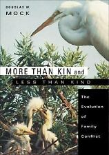 More than Kin and Less than Kind: The Evolution of Family Conflict-ExLibrary