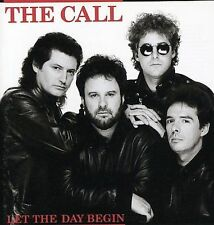 THE CALL - LET THE DAY BEGIN rare Rock Music cd 11 songs 1989