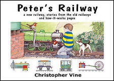 Peter's Railway: Story of a New Railway by Christopher Vine V.G.C. FREE POSTAGE