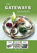 The Gateways Haggadah : A Seder for the Whole Family by Rebecca Redner (2015,...