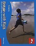 Britain with Kids (Footprint Travel Guides)