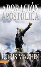 Adoración Apostólica: Estableciendo el Reino en la tierra a través de tu adoraci