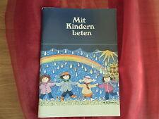 ** Mit Kindern beten **  -  Renate Schupp