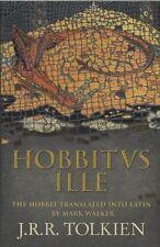 Hobbitus Ille: The Latin Hobbit by J. R. R. Tolkien (Hardback, 2012)