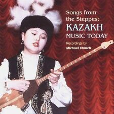 Songs from the Steppes: Kazakh Music Today by Various Artists (CD, 2005,...