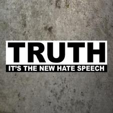 "Funny ""TRUTH: IT'S THE NEW HATE SPEECH"" conservative BUMPER STICKER anti-Obama"