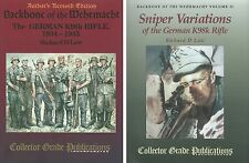 2 Books: Backbone of the Wehrmacht & Sniper Variations, The German K98k Rifle