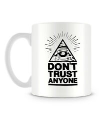 Cool Don't Trust Anyone Illuminati Eye Hipster Design Mug