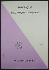 ECOLE MILITAIRE DE L'AIR - PHYSIQUE : MECANIQUE GENERALE - AERONAUTIQUE