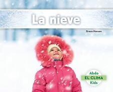 El Clima: La Nieve (Snow) by Grace Hansen (2015, Hardcover)
