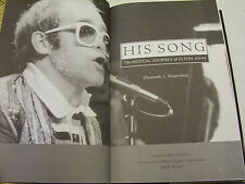 His Song: The Musical Journey of Elton John by E.J. Rosenthal SIGNED BY AUTHOR