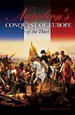 Napoleon's Conquest of Europe: The War of the Third Coalition (Studies in Milita