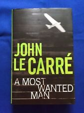 A MOST WANTED MAN - FIRST U.K. EDITION SIGNED BY JOHN LE CARRE