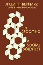 On Becoming a Social Scientist: From Survey Research and Participant Observation