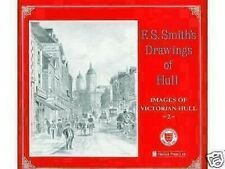 FS SMITH'S DRAWINGS OF HULL- Images of Victorian Hull 2