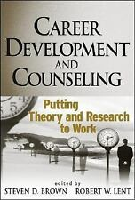 Career Development And Counseling by Steven Brown