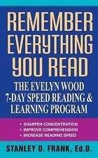 Remember Everything You Read: The Evelyn Wood 7-Day Speed Reading & Learning Pro