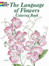 Dover THE LANGUAGE OF FLOWERS Adult Coloring Book John Green 2004