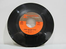 "45 RECORD 7"" SINGLE - DEAN MARTIN- COME RUNNING BACK"