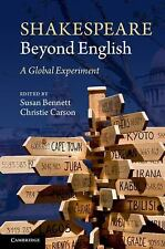 SHAKESPEARE BEYOND ENGLISH (9781 - CHRISTIE CARSON SUSAN BENNETT (PAPERBACK) NEW