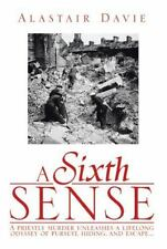 A Sixth Sense: A Priestly Murder Unleashes a Lifelong Odyssey of Pursuit
