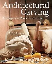 Architectural Carving: Techniques for Power & Hand Tools-ExLibrary