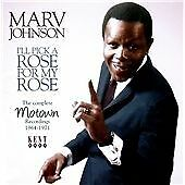 """MARV JOHNSON  """"I'LL PICK A ROSE FOR MY ROSE""""  COMPLETE MOTOWN RECORDINGS '64-'71"""