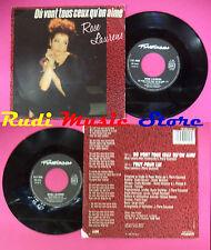 LP 45 7'' ROSE LAURENS Ou vont tous ceux qu'on aime Tout pour lui no cd mc dvd