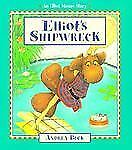 Elliot's Shipwreck (Elliot Moose Story) by Beck, Andrea, Good Book