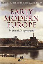 Early Modern Europe: Issues and Interpretations by James B. Collins Paperback Bo