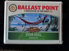 NEW Ballast Point Even Keel Session Craft Metal Beer Tin Tacker sign Brewery IPA