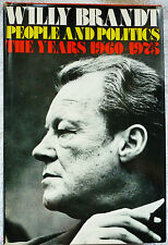 People and Politics : The Years 1960-1975 by Willy Brandt (1978, Hardcover)
