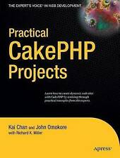 Practical CakePHP Projects by Richard Miller, John Omokore, Kai Chan...