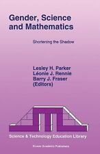 Gender, Science and Mathematics: Shortening the Shadow (Science & technology edu