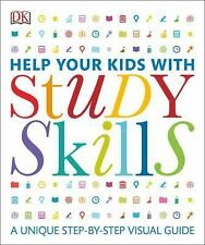 Help Your Kids: Help Your Kids with Study Skills by Dorling Kindersley...