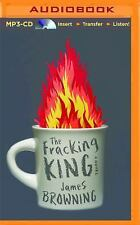 The Fracking King : A Novel by James Browning (2014, MP3 CD, Unabridged)