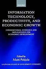 Information Technology, Productivity, and Economic Growth: International Evidenc