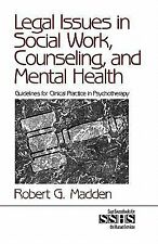 Legal Issues in Social Work, Counseling, and Mental Health: Guidelines for Clini