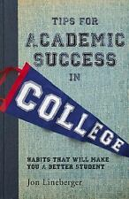 Tips for Academic Success in College : Habits That Will Make You a Better...