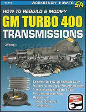 How to Rebuild Modify Turbo 400 Transmission 1964-1990 Chevy GMC Buick Pontiac