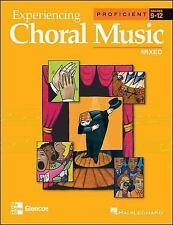 Experiencing Choral Music, Proficient Mixed Voices, Student Edition (EXPERIENCIN
