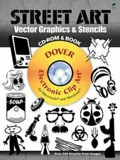 Street Art Vector Graphics & Stencils CD-ROM and Book (Dover Electronic Clip Art