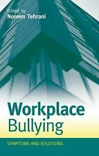 Workplace Bullying : Symptoms and Solutions FREE FAST SHIP-NEW (Paperback 2012)