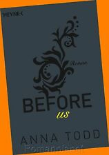 Anna Todd - Before us - After Band 5 - Erotik Roman - Buch - Neu