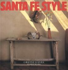 Santa Fe Style by Christine Mather and Sharon Woods (2001, Paperback)